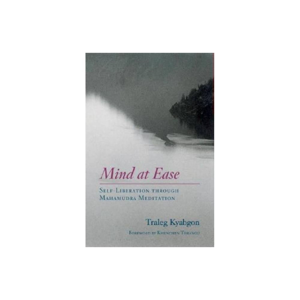 Mind At Ease By Traleg Kyabgon Paperback