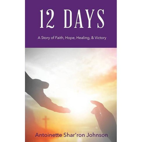 12 Days - by  Antoinette S Johnson (Paperback) - image 1 of 1