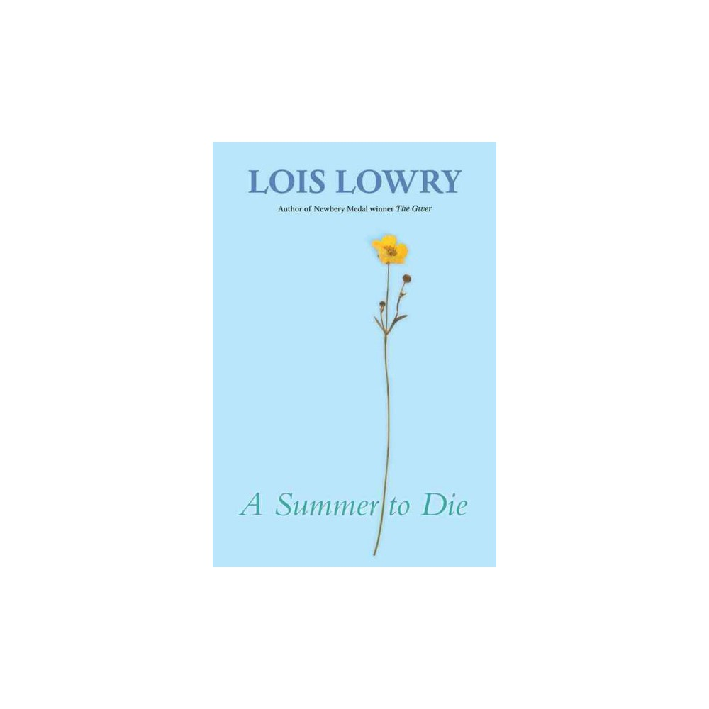 Summer to Die (Reprint) (Paperback) (Lois Lowry)