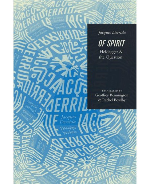 Of Spirit : Heidegger and the Question (Reissue) (Paperback) (Jacques Derrida) - image 1 of 1