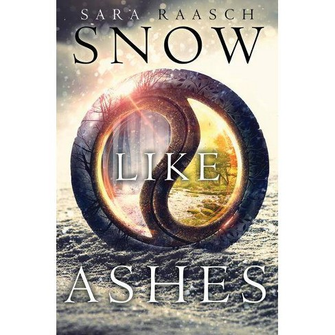Snow Like Ashes - by  Sara Raasch (Hardcover) - image 1 of 1