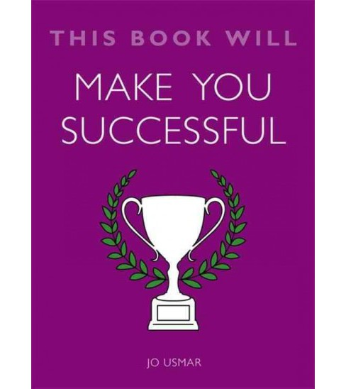 This Book Will Make You Successful (Paperback) (Jo Usmar) - image 1 of 1