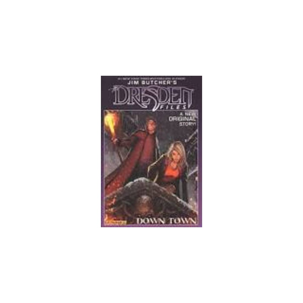 Jim Butcher's Dresden Files 1 : Down Town (Signed) (Hardcover) (Jim Butcher & Mark Powers)