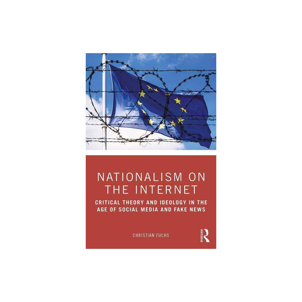 Nationalism On The Internet By Christian Fuchs Paperback