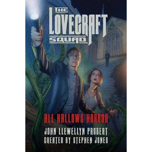 The Lovecraft Squad - by  John Llewellyn Probert (Paperback) - image 1 of 1