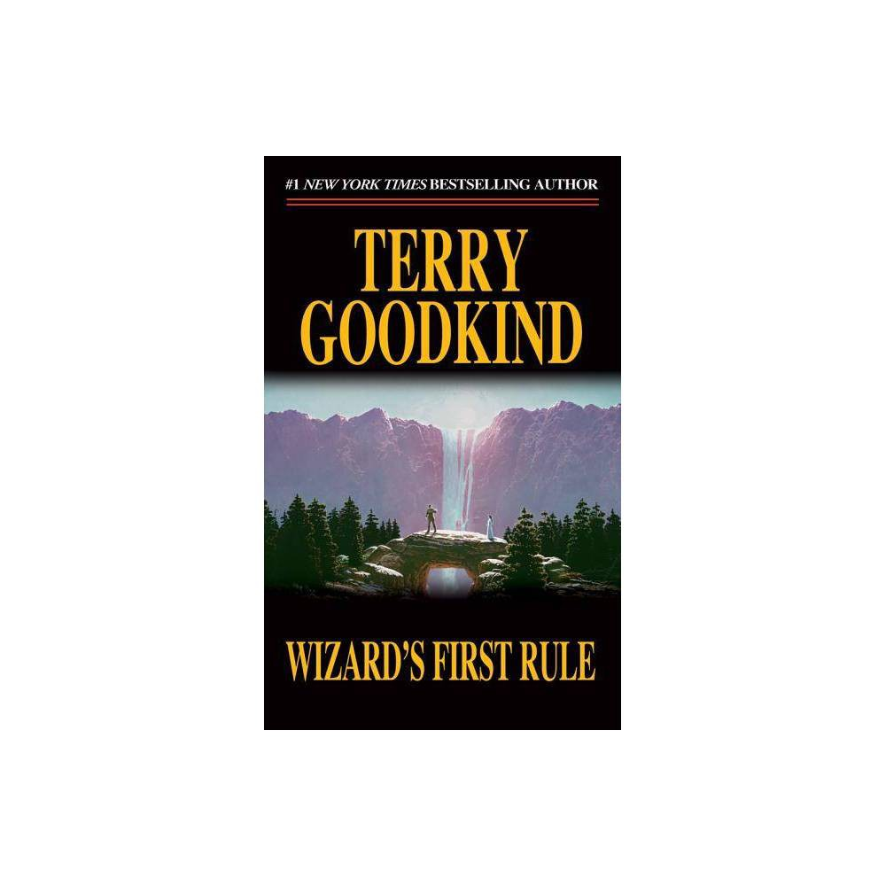 Wizards First Rule - (Sword of Truth 1) by Terry Goodkind (Paperback) Cheap