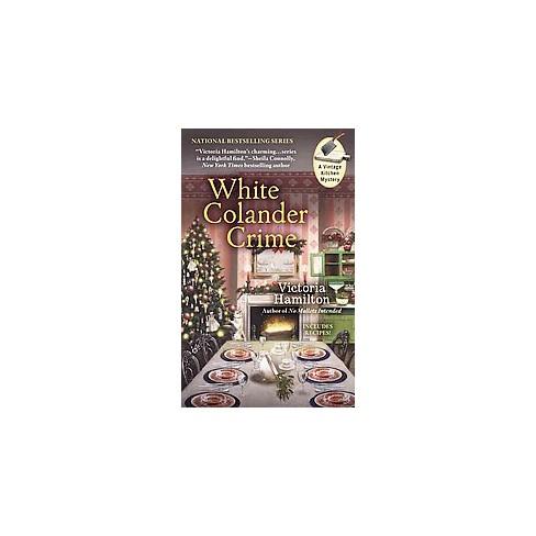White Colander Crime (Paperback) (Victoria Hamilton)