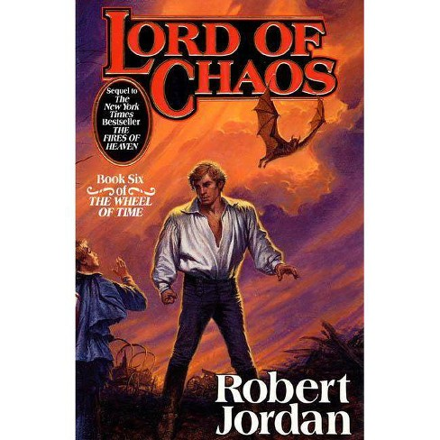 Lord Of Chaos The Wheel Of Time 6 By Robert Jordan