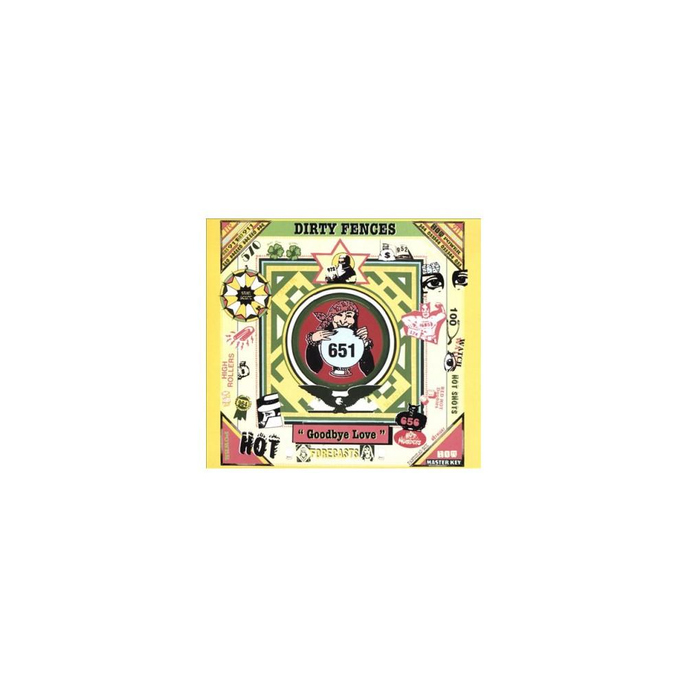 Dirty Fences - Goodbye Love (CD)