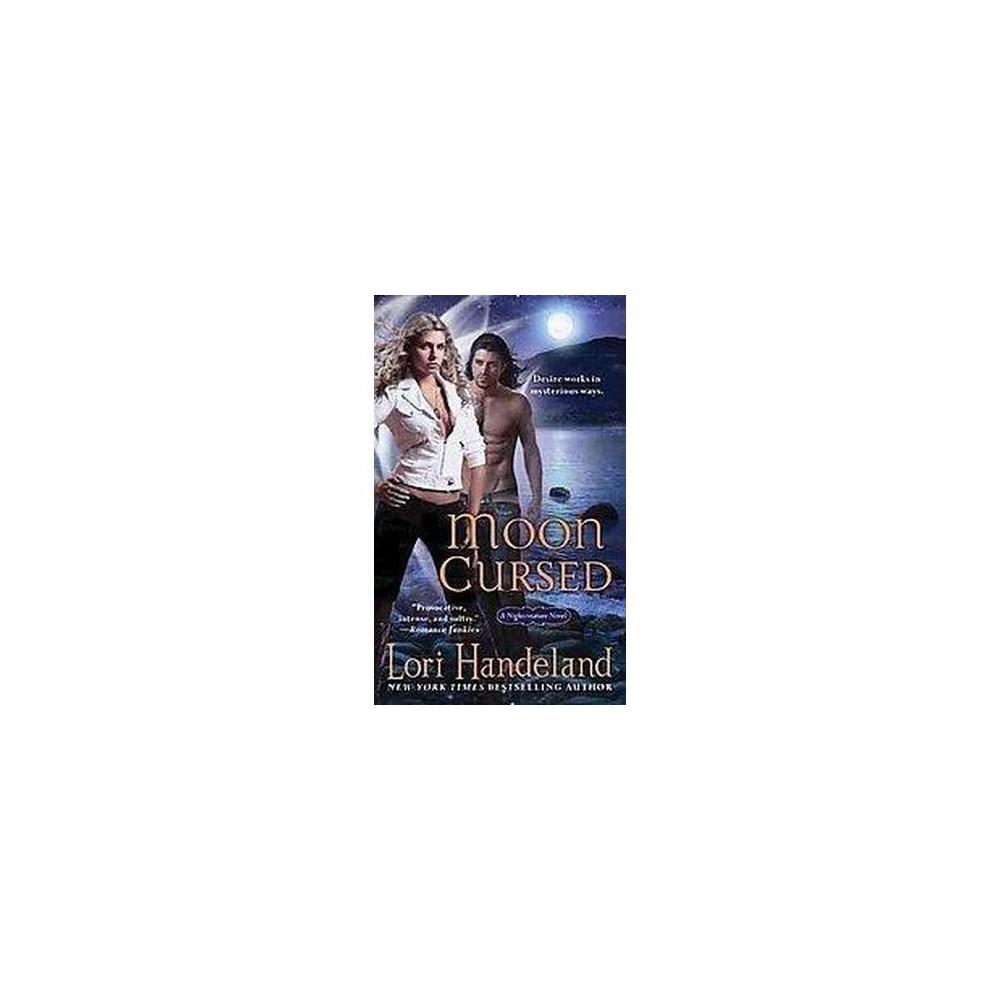 Moon Cursed (Paperback) (Lori Handeland)