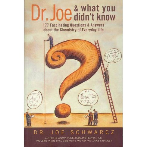 Dr. Joe and What You Didn't Know - by  Joe Schwarcz (Paperback) - image 1 of 1