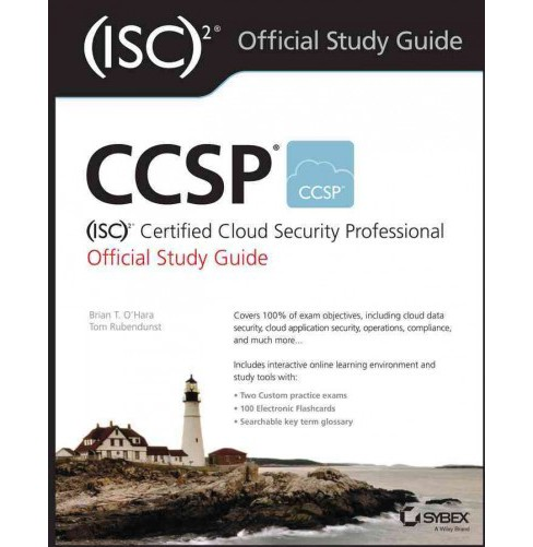 CCSP (ISC)2 Certified Cloud Security Professional Official Study Guide (Paperback) (Brian T. O'hara & - image 1 of 1