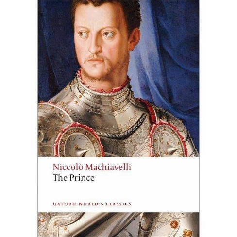 The Prince - (Oxford World's Classics (Paperback)) by  Niccolo Machiavelli & Maurizio Viroli (Paperback) - image 1 of 1