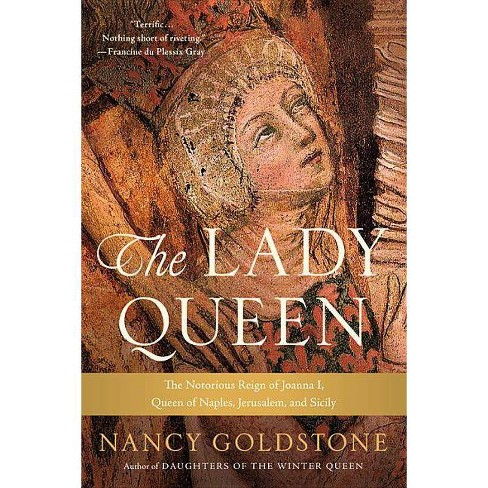 The Lady Queen - by  Nancy Goldstone (Paperback) - image 1 of 1