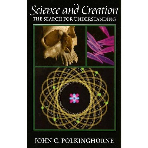 Science and Creation - by  John C Polkinghorne (Paperback) - image 1 of 1