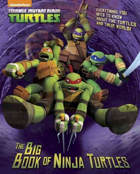 The Big Book of Ninja Turtles ( A Big Golden Book: Teenage Mutant Ninja Turtles) (Hardcover) by Golden Books Publishing Company - image 1 of 1