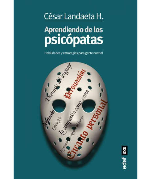 Aprendiendo de los psicópatas/ Learning from the Psychopaths (Paperback) (Cesar Landaeta H.) - image 1 of 1