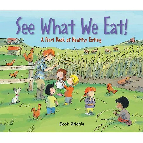 See What We Eat! - by  Scot Ritchie (Hardcover) - image 1 of 1
