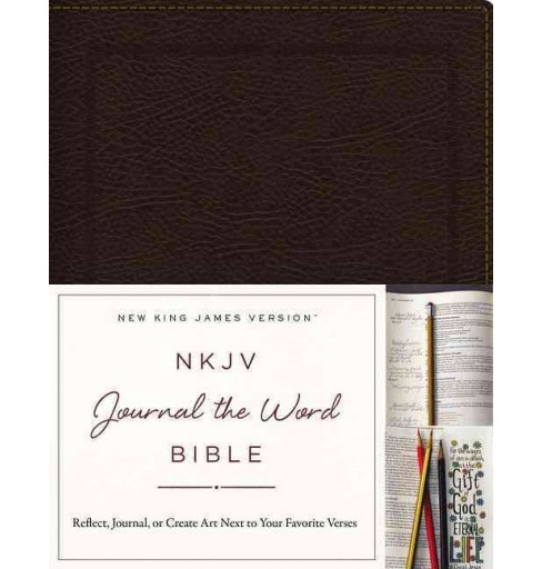 NKJV Journal the Word Bible : New King James Version, Brown, Bonded Leather: Reflect, Journal, or Create - image 1 of 1
