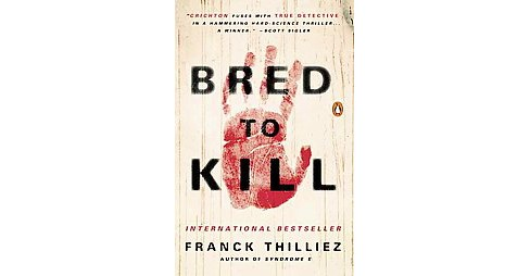 Bred to Kill : A Thriller (Paperback) (Franck Thilliez) - image 1 of 1