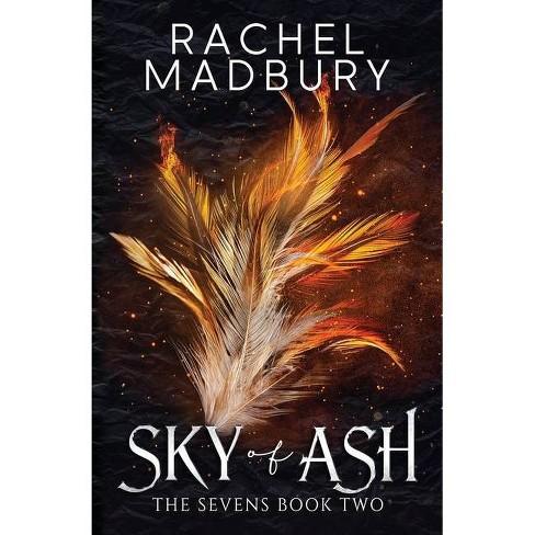 Sky of Ash - by  Rachel Madbury (Paperback) - image 1 of 1