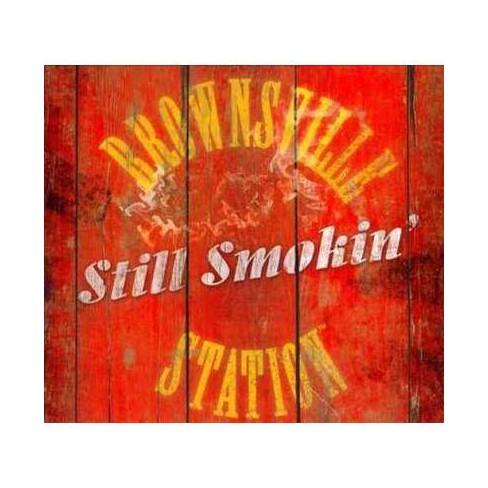 Brownsville Station - Still Smokin' (CD) - image 1 of 1