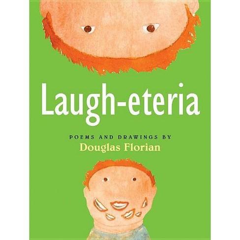 Laugh-Eteria - by  Douglas Florian (Paperback) - image 1 of 1