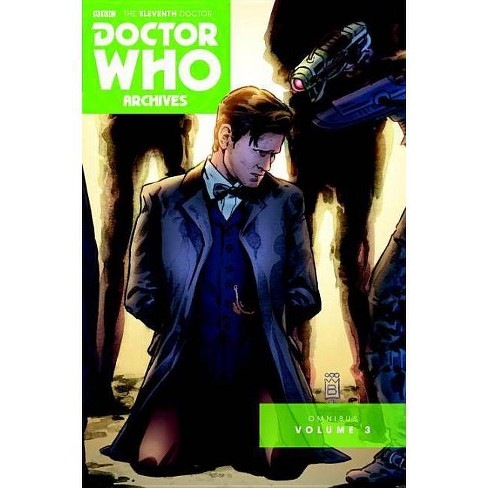 Doctor Who: The Eleventh Doctor Archives Omnibus Volume 3 - (Paperback) - image 1 of 1