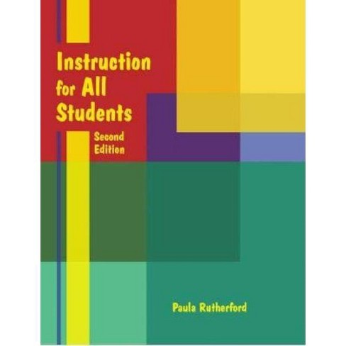 Instruction for All Students - 2 Edition by  Paula Rutherford (Paperback) - image 1 of 1