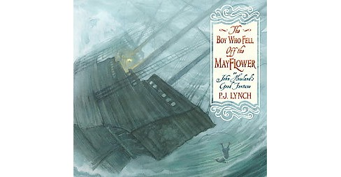 Boy Who Fell Off the Mayflower, or John Howland's Good Fortune : Or, John Howland's True Story (School - image 1 of 1