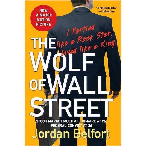 The Wolf of Wall Street - by  Jordan Belfort (Paperback) - image 1 of 1