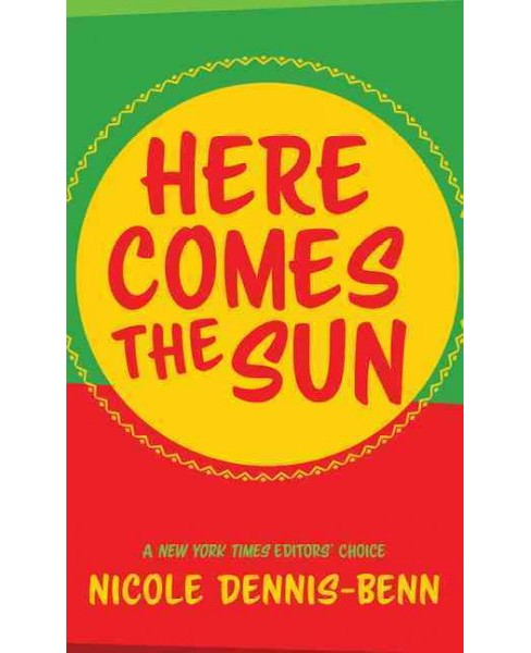 Here Comes the Sun (Hardcover) (Nicole Dennis-benn) - image 1 of 1