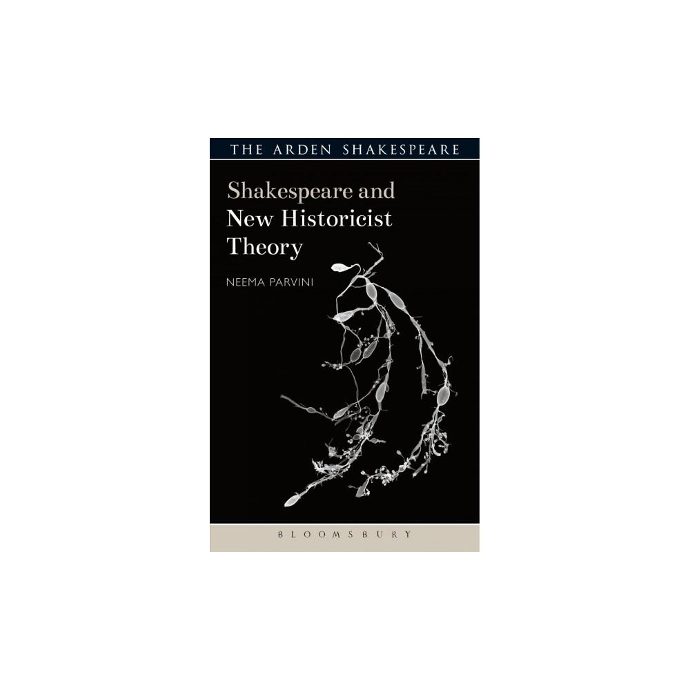 Shakespeare and New Historicist Theory (Hardcover) (Neema Parvini)