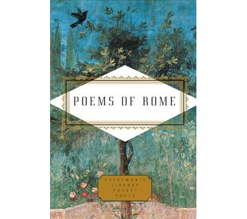 Poems of Rome -  (Everyman's Library Pocket Poets) by Karl Kirchwey (Hardcover) - image 1 of 1