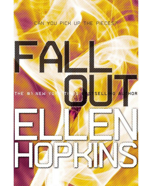 Fallout (Reprint) (Paperback) (Ellen Hopkins) - image 1 of 1