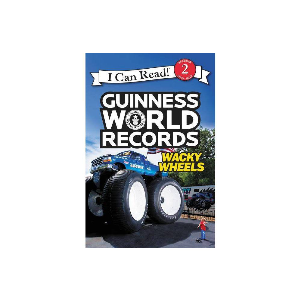 Guinness World Records Wacky Wheels I Can Read Level 2 By Cari Meister Hardcover