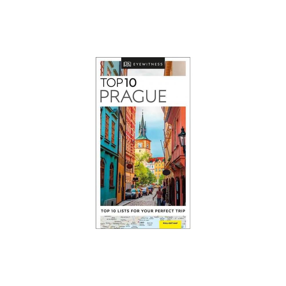 Dk Eyewitness Top 10 Prague - (DK Eyewitness Top 10 Travel Guides. Prague) (Paperback)
