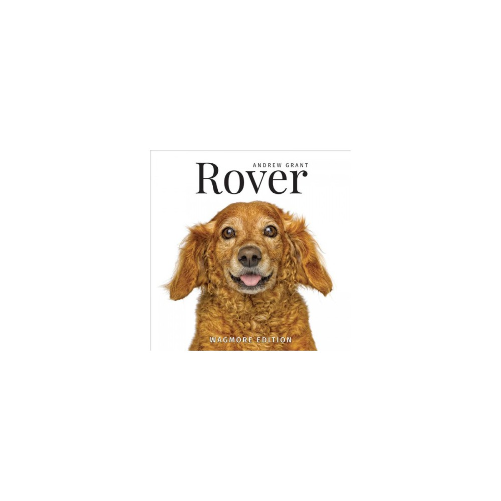 Rover : Wagmore Edition (Hardcover) (Andrew Grant)