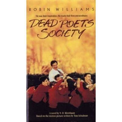 Dead Poets Society - by  N H Kleinbaum (Paperback)