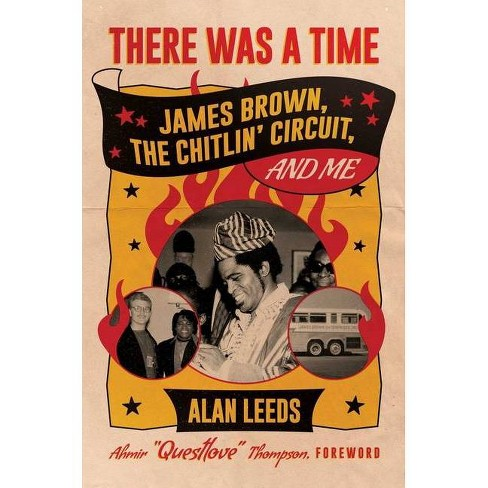 There Was a Time - by  Alan Leeds (Hardcover) - image 1 of 1