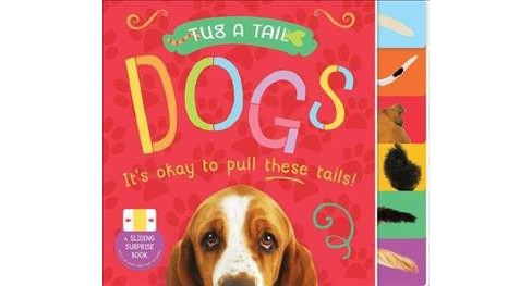 Tug a Tail Dogs (Hardcover) (David Miles) - image 1 of 1