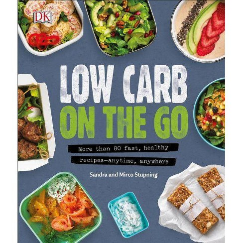 Low Carb on the Go - by  Sandra Stupning & Mirco Stupning (Paperback) - image 1 of 1