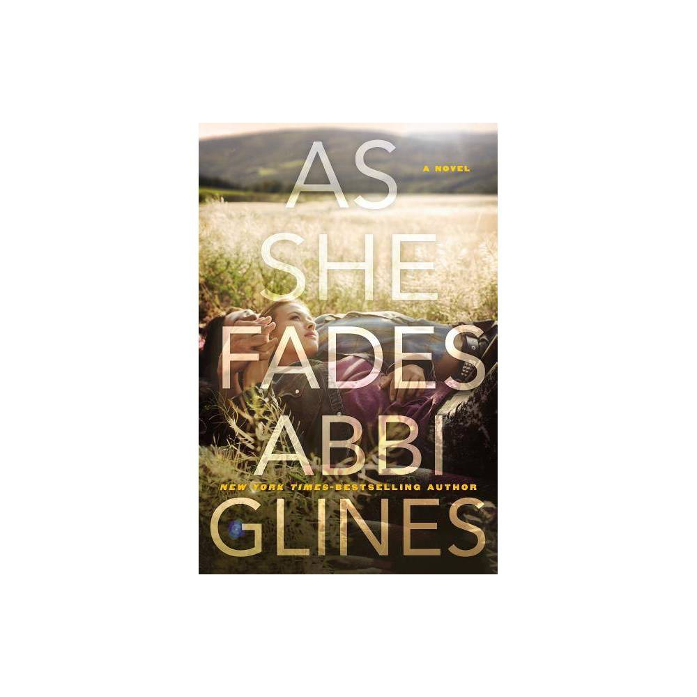 As She Fades By Abbi Glines Paperback