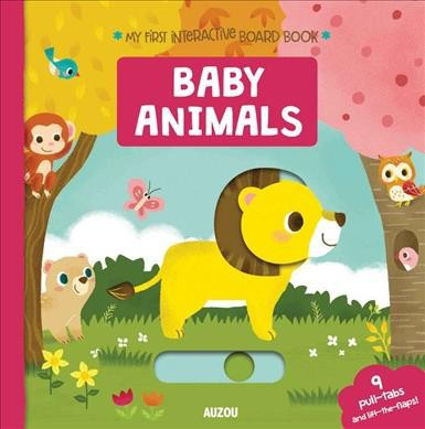 Baby Animals - (My First Interactive Board Books)(Hardcover)