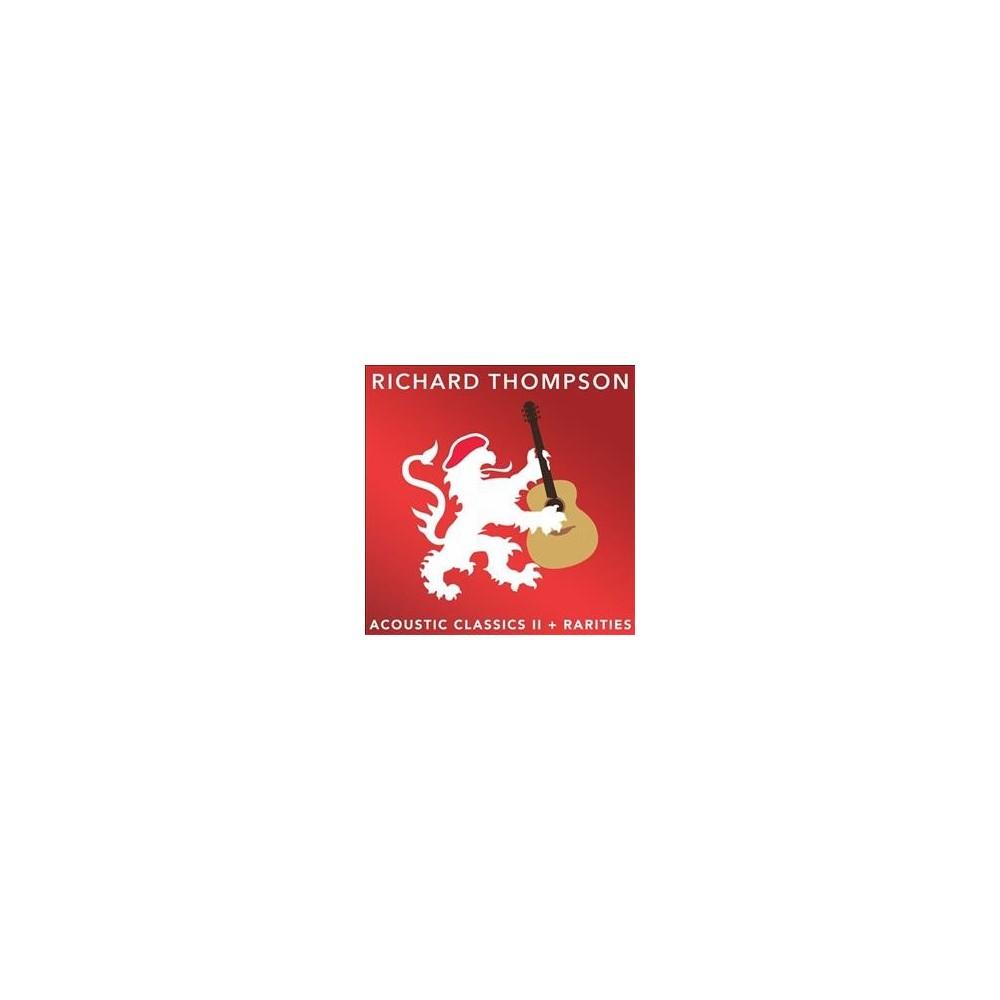 Richard Thompson - Acoustic Classics Ii/Rarities (Vinyl)