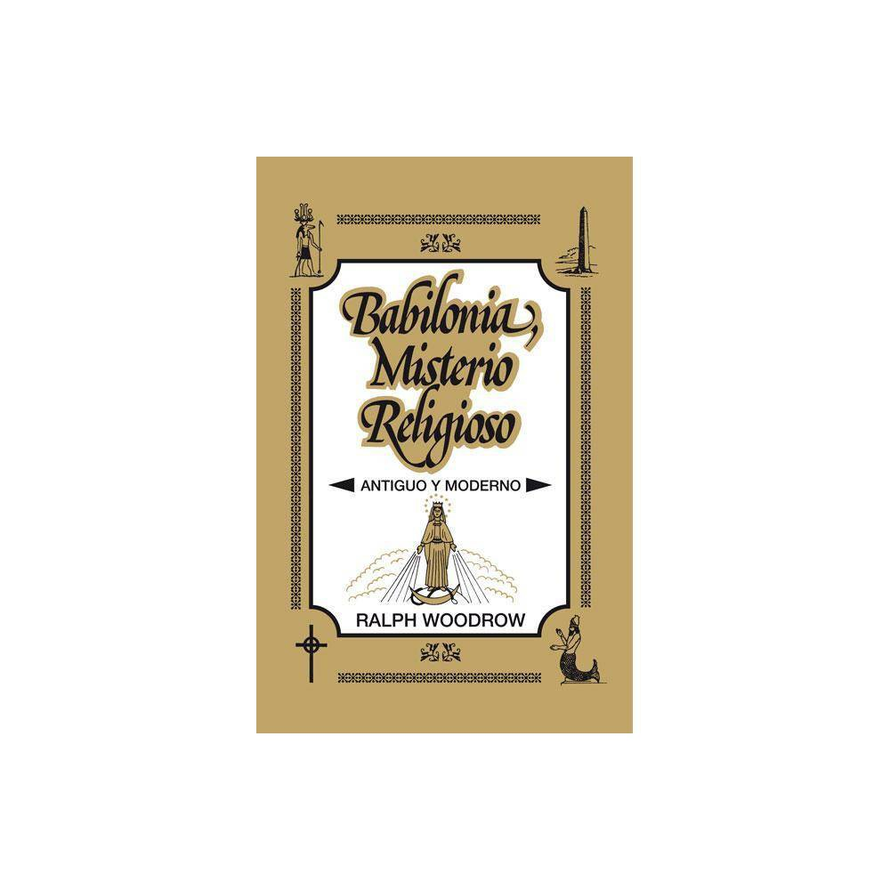 Babilonia Misterio Religioso By Ralph Woodrow Paperback