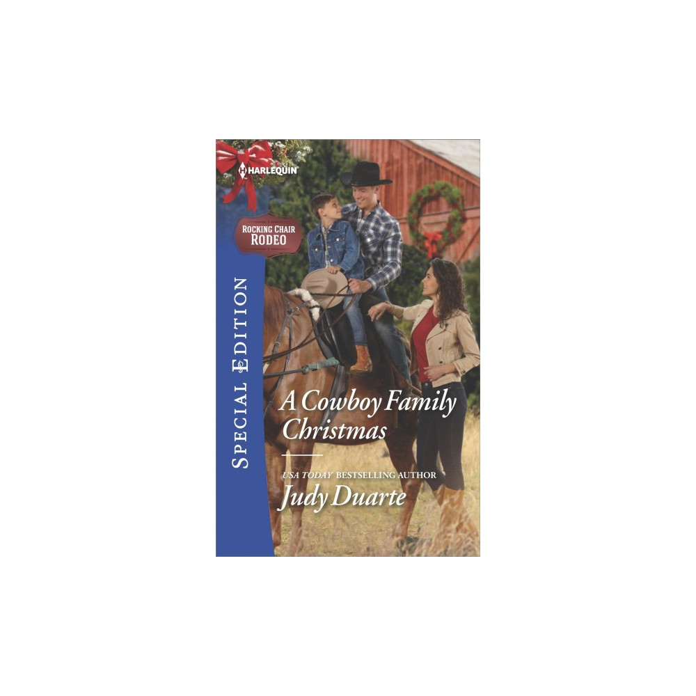 Cowboy Family Christmas - (Harlequin Special Edition) by Judy Duarte (Paperback)