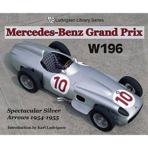 Mercedes-Benz Grand Prix W196 - (Ludvigsen Library) (Paperback) - image 1 of 1