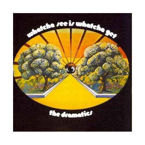 Dramatics (The) - Whatcha See Is Whatcha Get (CD) - image 1 of 1