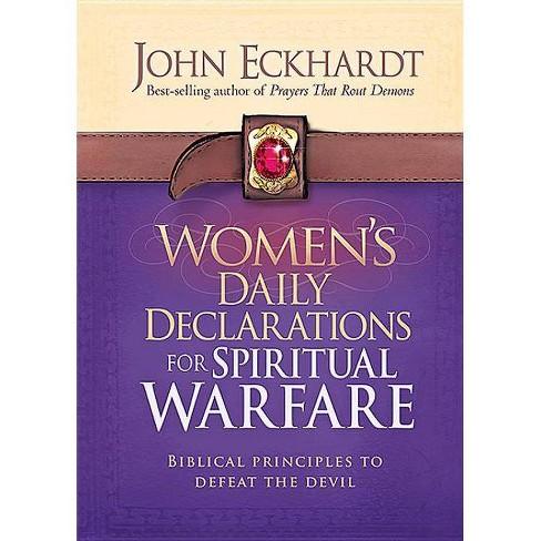 Women's Daily Declarations for Spiritual Warfare - by John Eckhardt  (Hardcover)